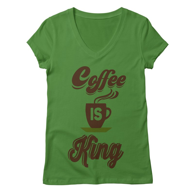 Coffee is King Women's Regular V-Neck by Mini Moo Moo Clothing Company