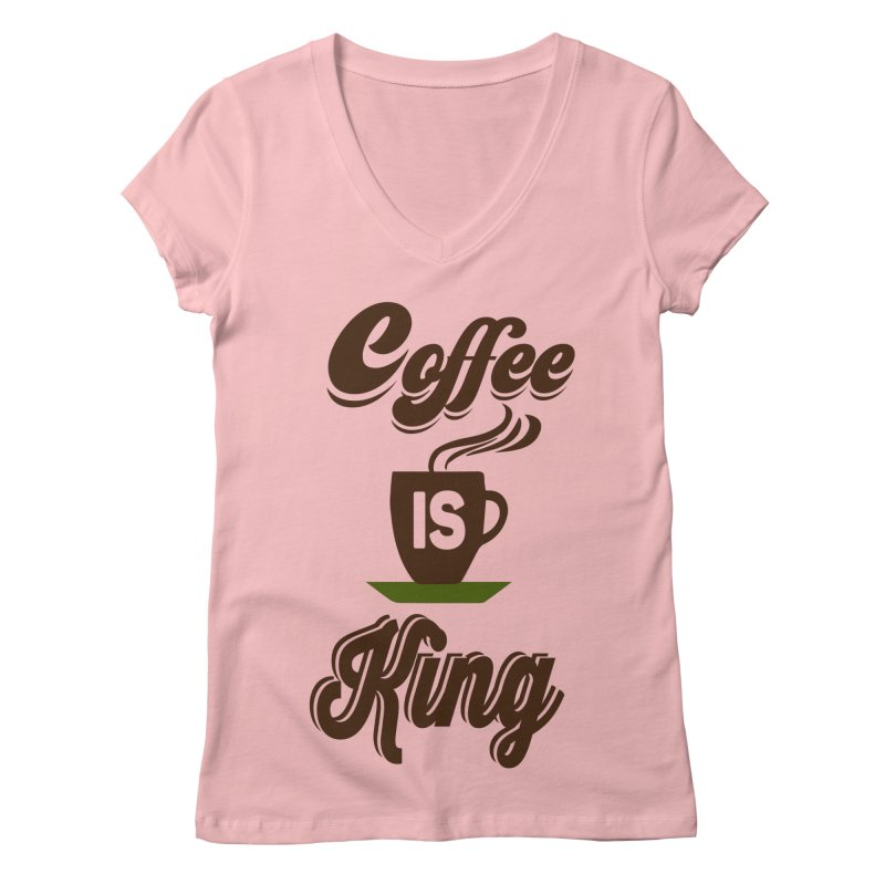 Coffee is King Women's V-Neck by Mini Moo Moo Clothing Company