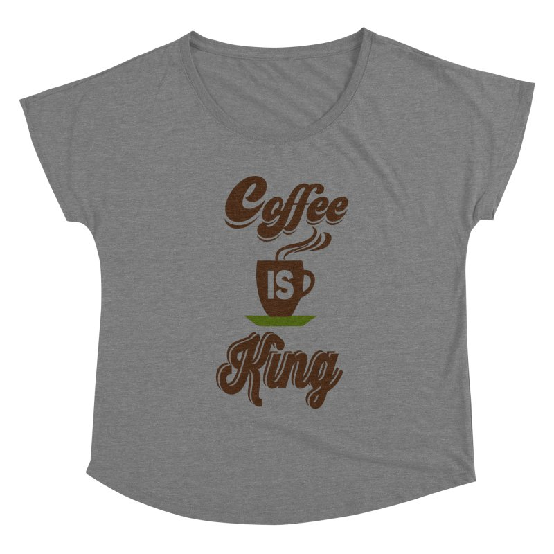 Coffee is King Women's Scoop Neck by Mini Moo Moo Clothing Company