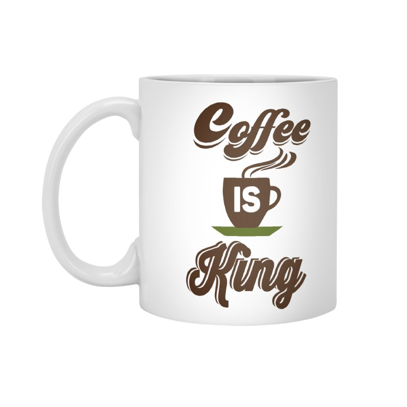 Coffee is King Accessories Mug by Mini Moo Moo Clothing Company