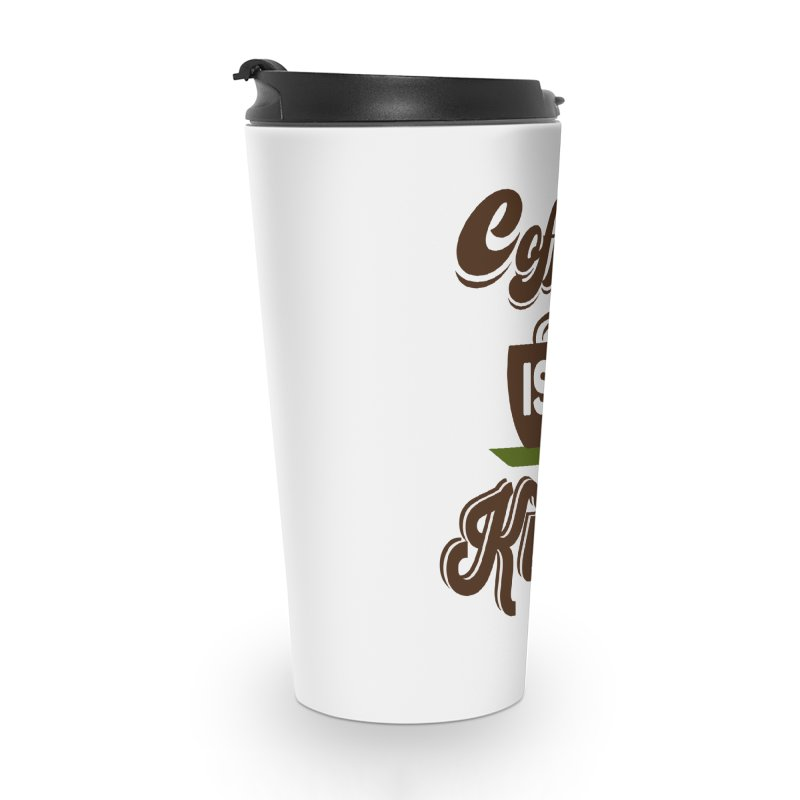 Coffee is King Accessories Travel Mug by Mini Moo Moo Clothing Company
