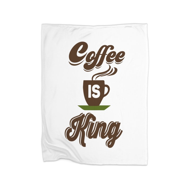 Coffee is King Home Fleece Blanket Blanket by Mini Moo Moo Clothing Company