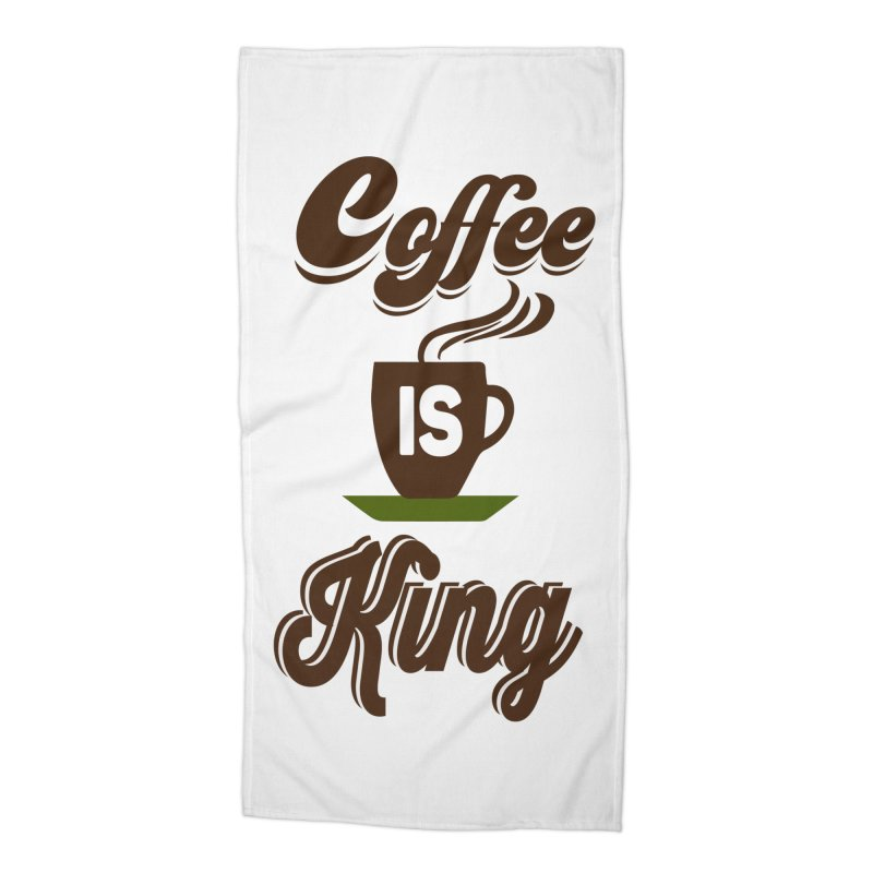 Coffee is King Accessories Beach Towel by Mini Moo Moo Clothing Company