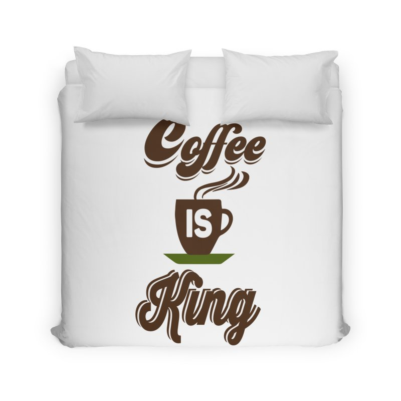 Coffee is King Home Duvet by Mini Moo Moo Clothing Company