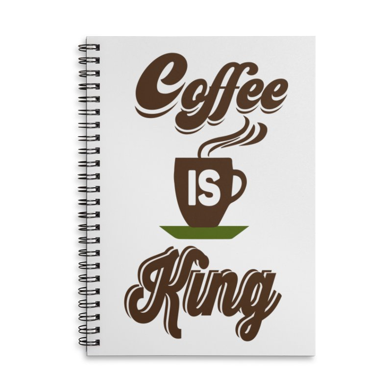 Coffee is King Accessories Lined Spiral Notebook by Mini Moo Moo Clothing Company