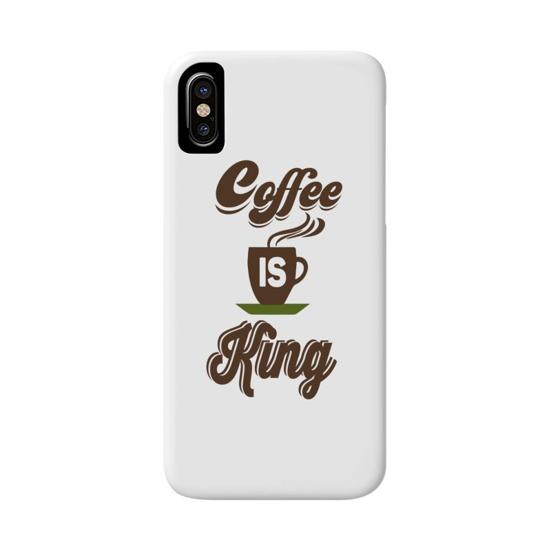 Coffee is King Accessories Phone Case by Mini Moo Moo Clothing Company