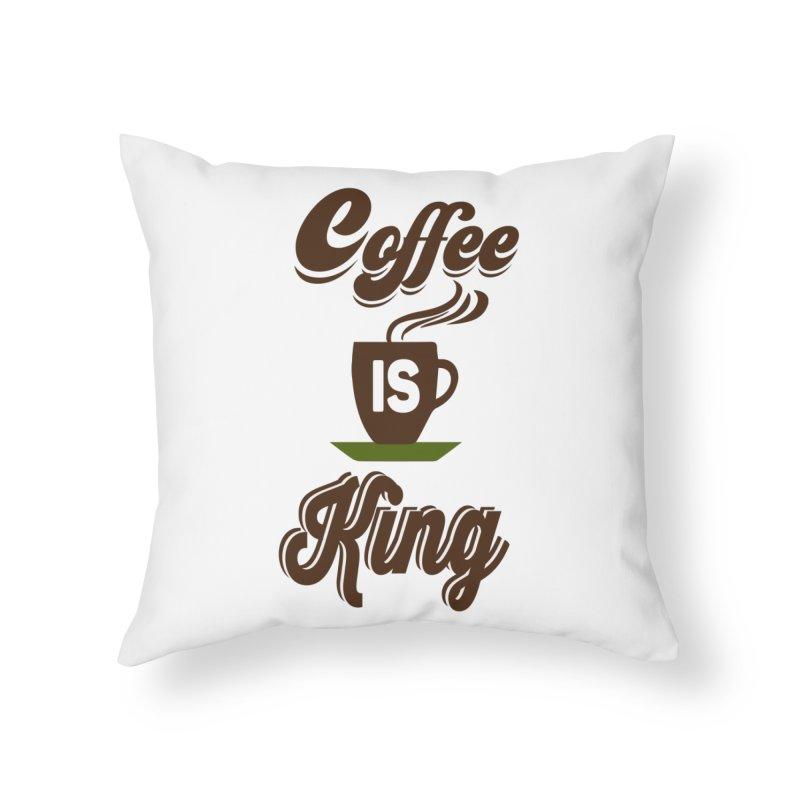 Coffee is King Home Throw Pillow by Mini Moo Moo Clothing Company