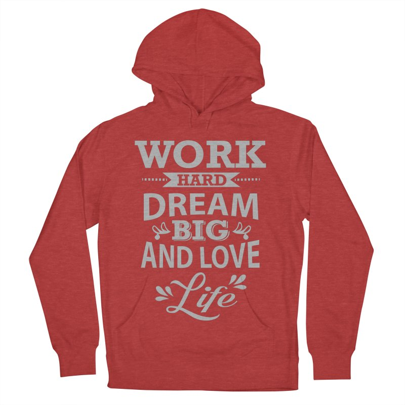 Work Dream Love Men's French Terry Pullover Hoody by Mini Moo Moo Clothing Company