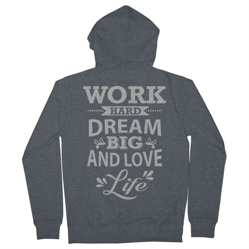 Work Dream Love Men's Zip-Up Hoody by Mini Moo Moo Clothing Company