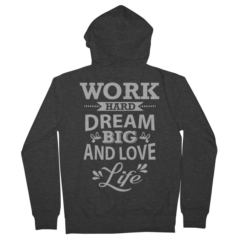 Work Dream Love Men's French Terry Zip-Up Hoody by Mini Moo Moo Clothing Company