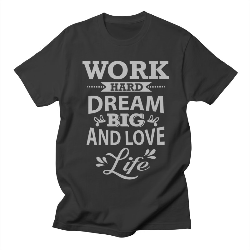 Work Dream Love Women's Unisex T-Shirt by Mini Moo Moo Clothing Company