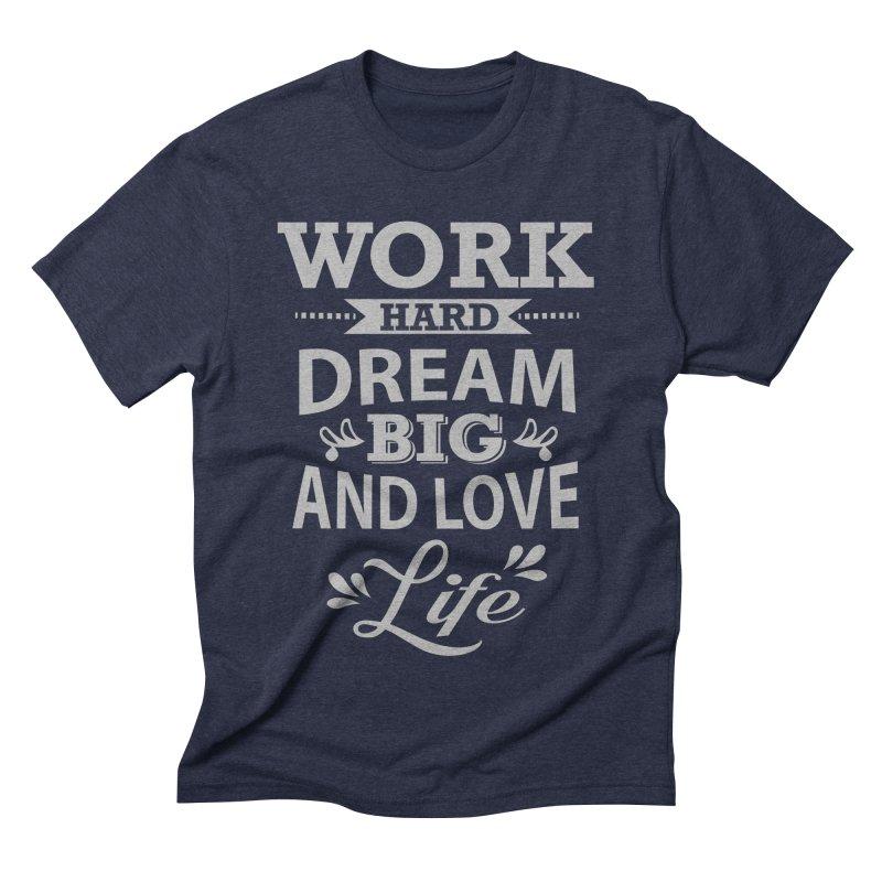 Work Dream Love Men's Triblend T-Shirt by Mini Moo Moo Clothing Company