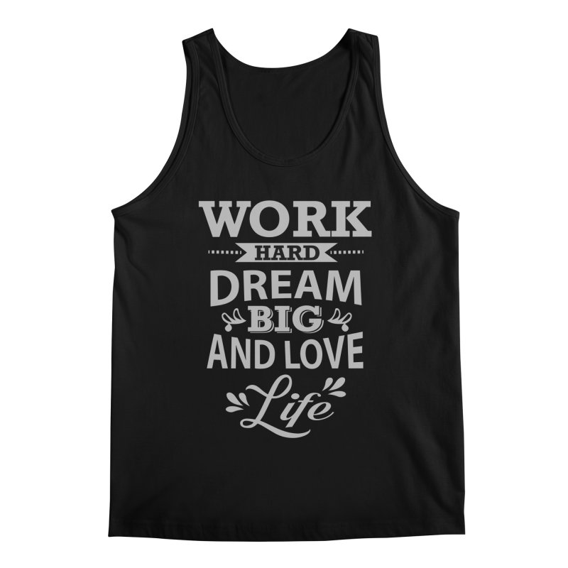 Work Dream Love Men's Tank by Mini Moo Moo Clothing Company