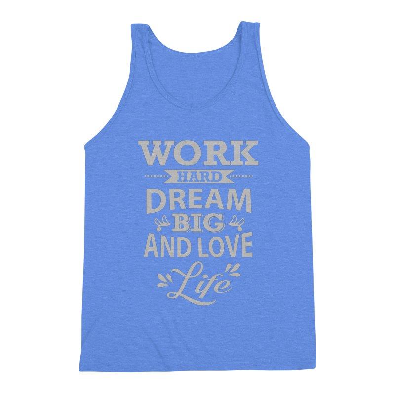 Work Dream Love Men's Triblend Tank by Mini Moo Moo Clothing Company