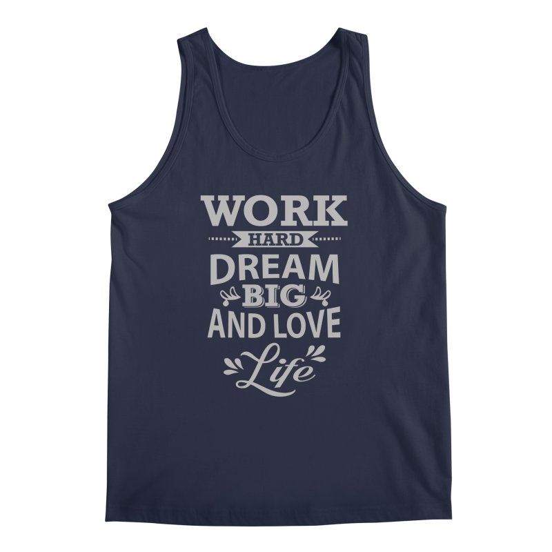 Work Dream Love Men's Regular Tank by Mini Moo Moo Clothing Company
