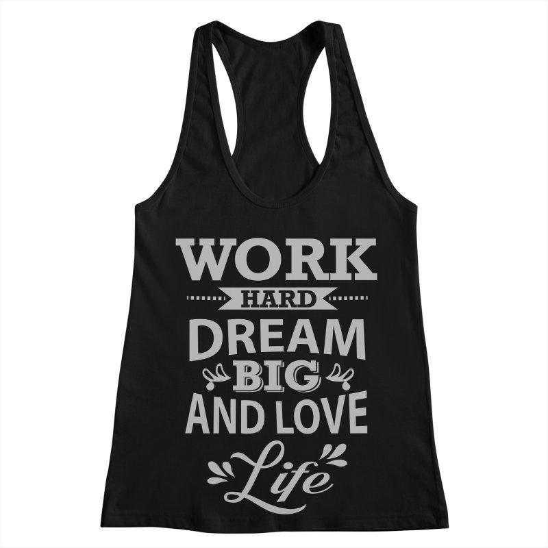Work Dream Love Women's Racerback Tank by Mini Moo Moo Clothing Company