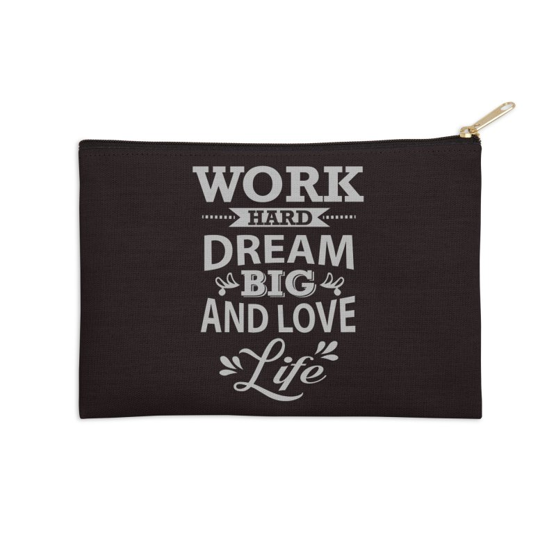 Work Dream Love Accessories Zip Pouch by Mini Moo Moo Clothing Company