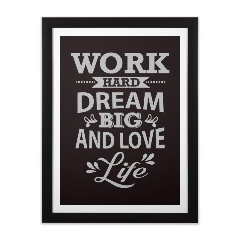 Work Dream Love Home Framed Fine Art Print by Mini Moo Moo Clothing Company