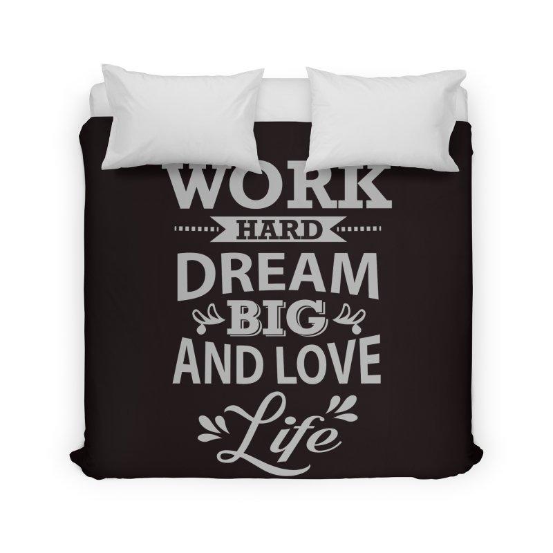 Work Dream Love Home Duvet by Mini Moo Moo Clothing Company