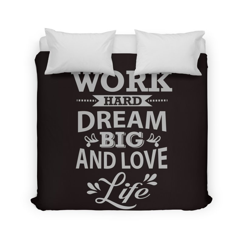 Work Dream Love Home Duvet by Mini Moo Moo Clothing Company