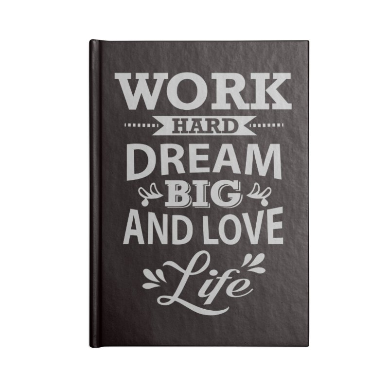 Work Dream Love Accessories Lined Journal Notebook by Mini Moo Moo Clothing Company