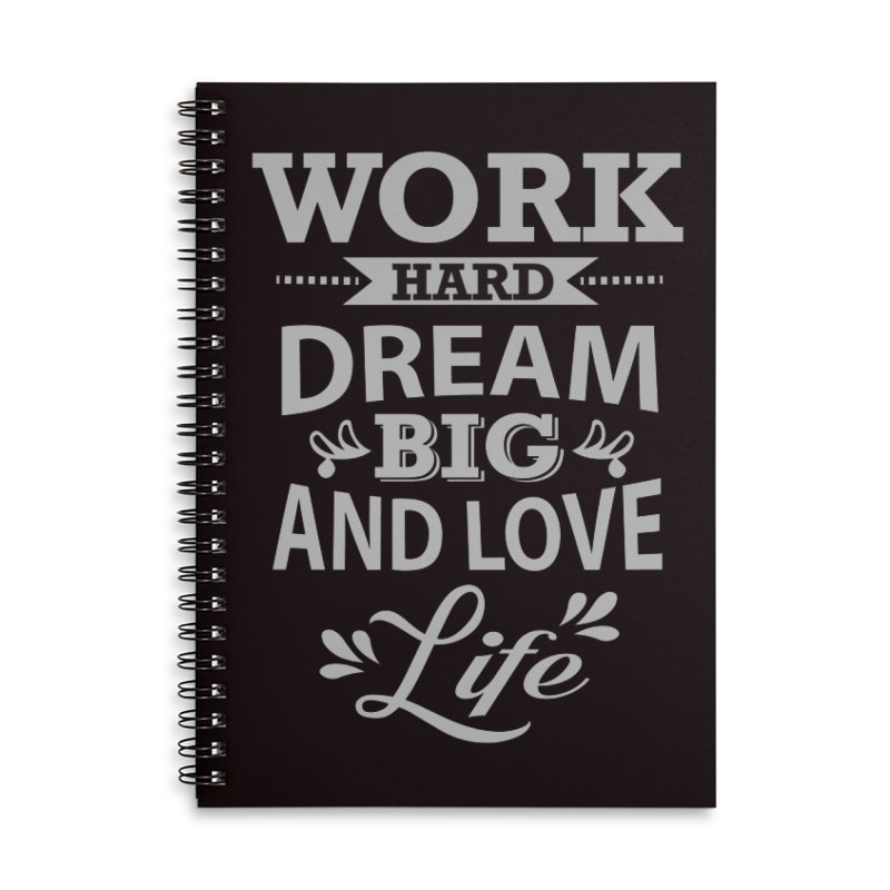 Work Dream Love Accessories Lined Spiral Notebook by Mini Moo Moo Clothing Company