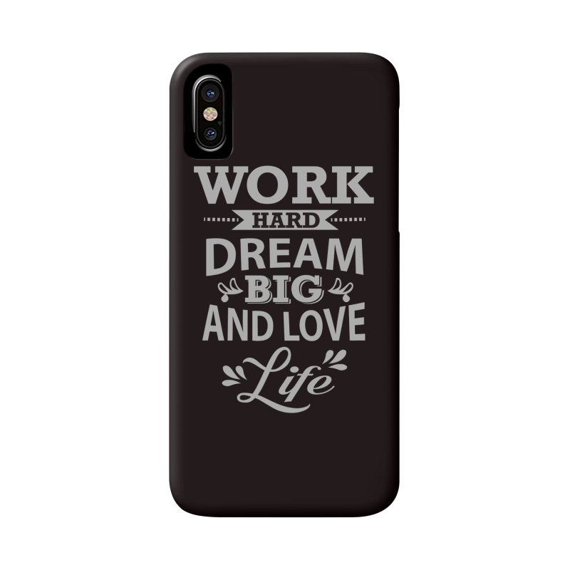 Work Dream Love Accessories Phone Case by Mini Moo Moo Clothing Company