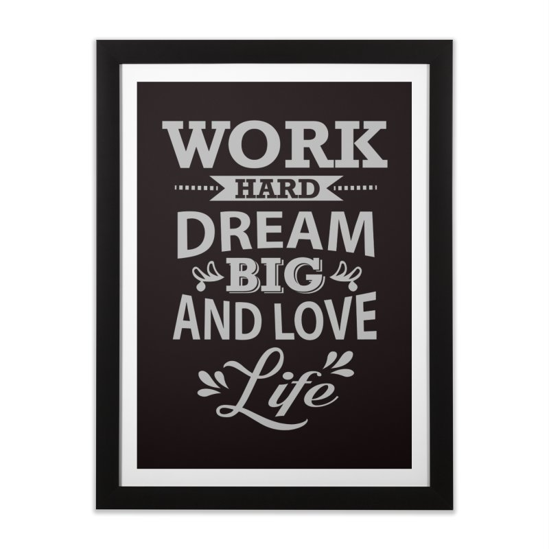 Work Dream Love Home Framed Fine Art Print by Mini Moo Moo Clothing Company