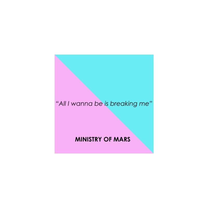 Breaking Me - Phone Case Accessories Phone Case by Ministry of Mars