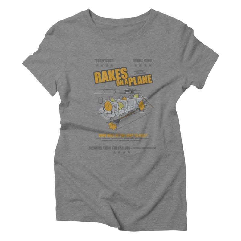 Rakes On A Plane Women's Triblend T-Shirt by mip1980's Artist Shop