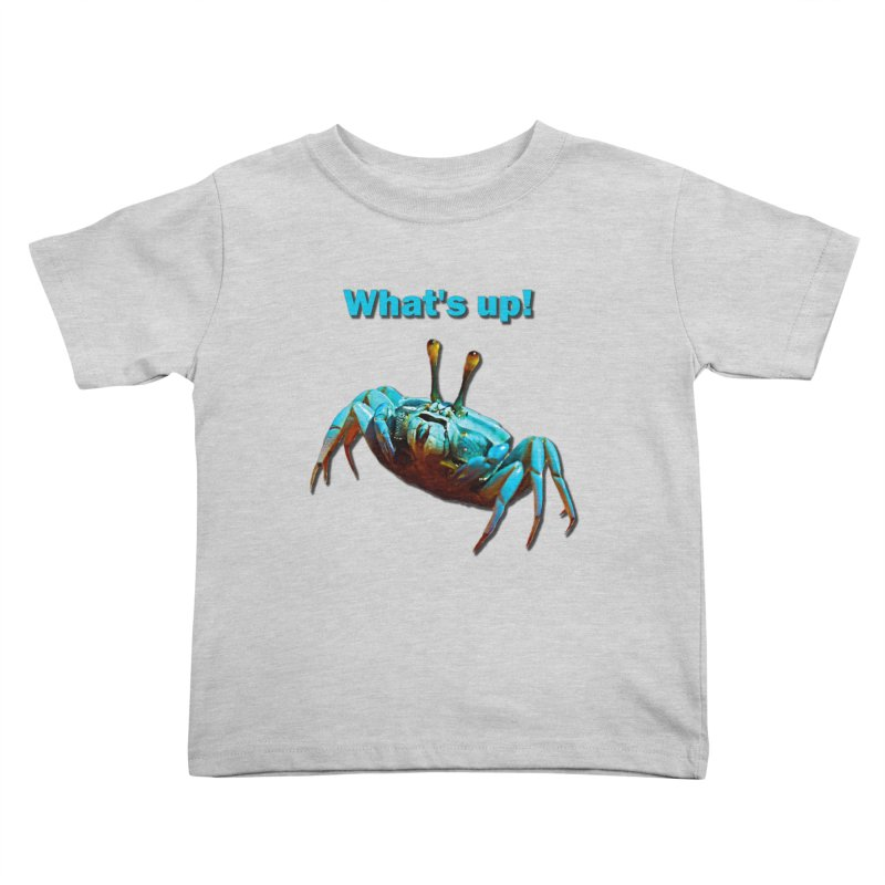 What's up! Kids Toddler T-Shirt by Mirabelle Digital Art shop