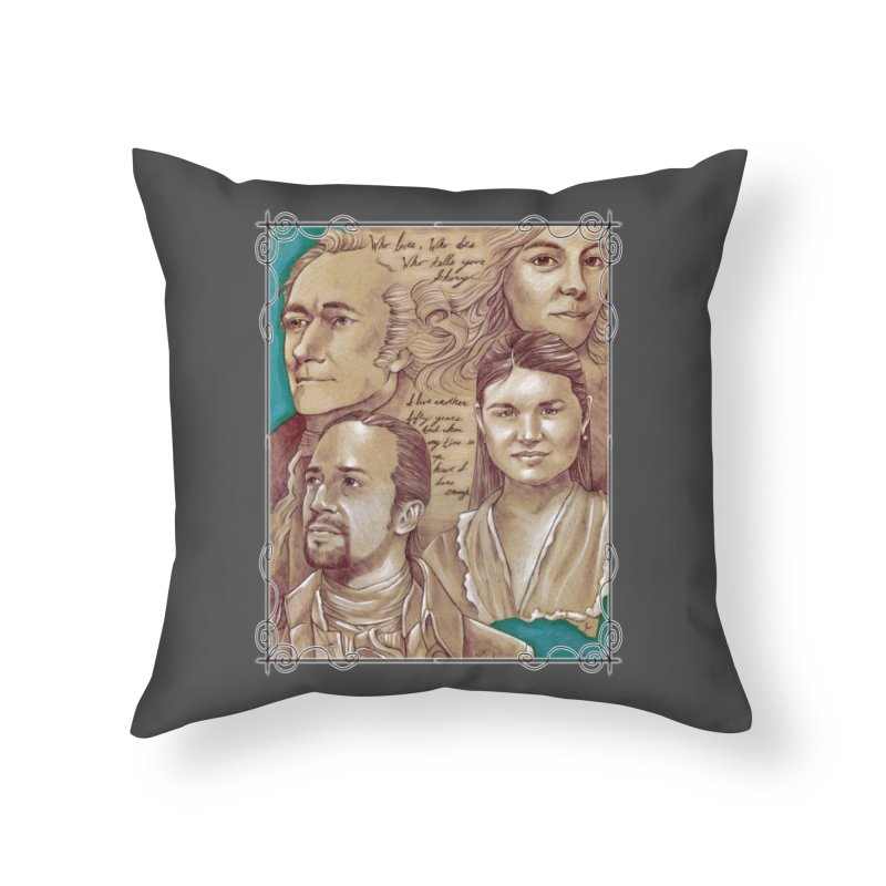 Who lives, who dies, who tells your story... Home Throw Pillow by Ben Mirabelli