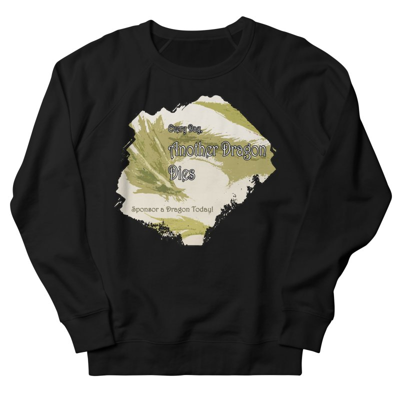 Sponsor a Dragon Women's French Terry Sweatshirt by mirrortail's Shop