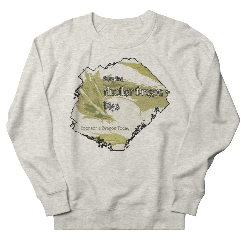 Sponsor a Dragon Women's Sweatshirt by mirrortail's Shop