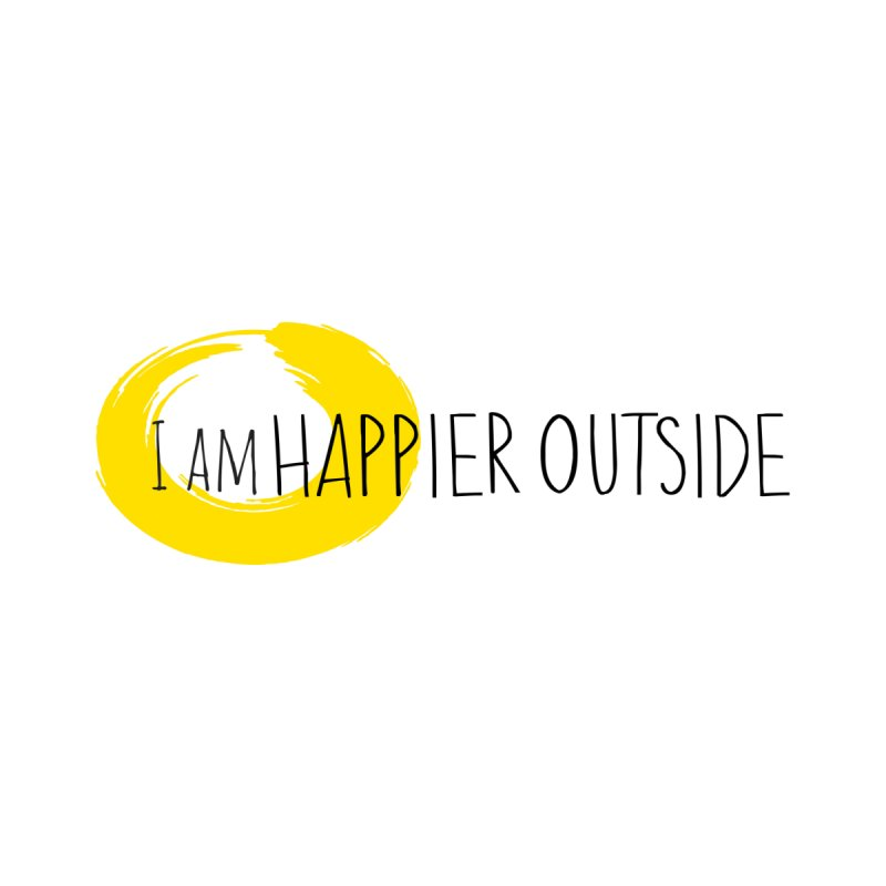 I Am Happier Outside Men's T-Shirt by Mish Sommers and Happier Outside