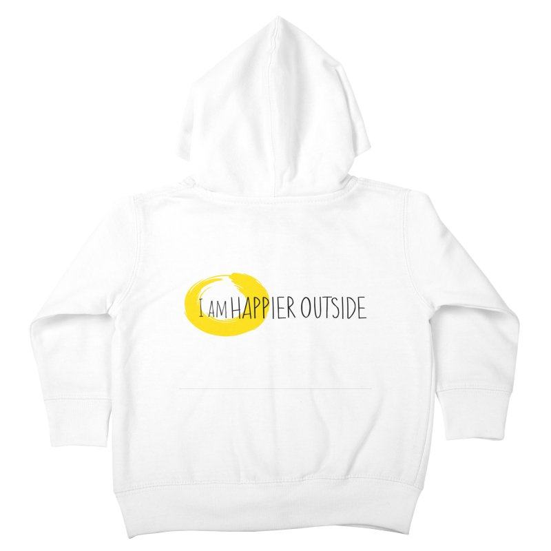I Am Happier Outside Kids Toddler Zip-Up Hoody by Mish Sommers and Happier Outside
