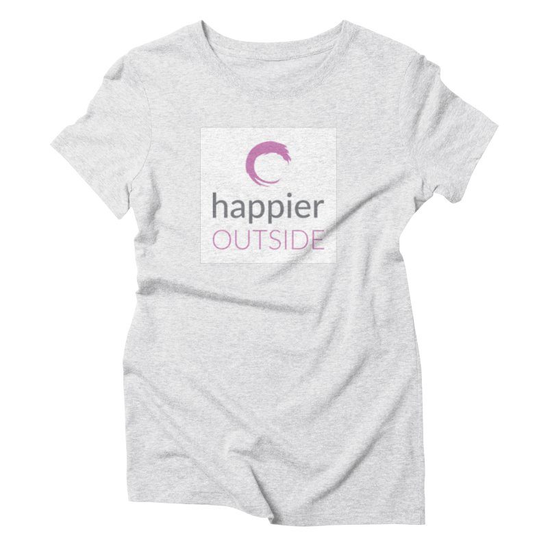 2018 Happier Outside Women's Triblend T-Shirt by Mish Sommers and Happier Outside