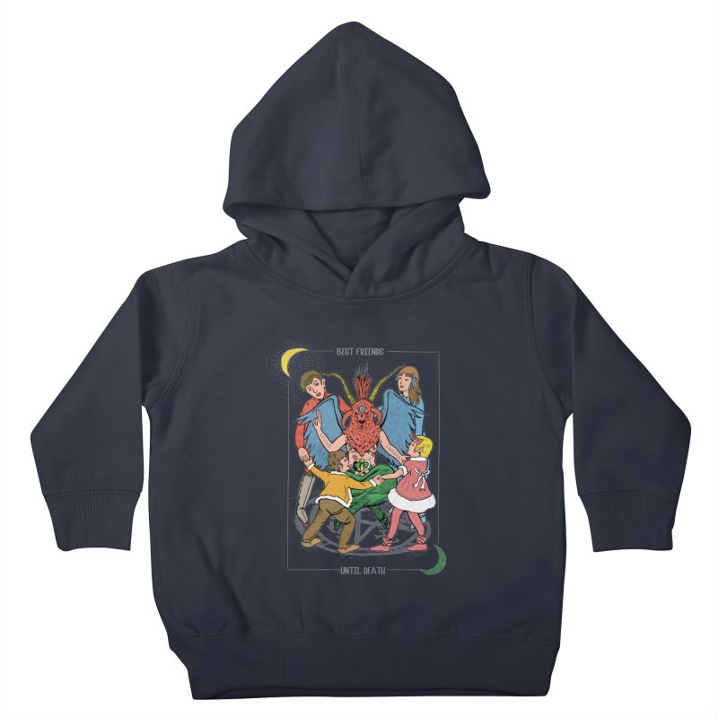 Best Friends Until Death Kids Toddler Pullover Hoody by miskel's Shop