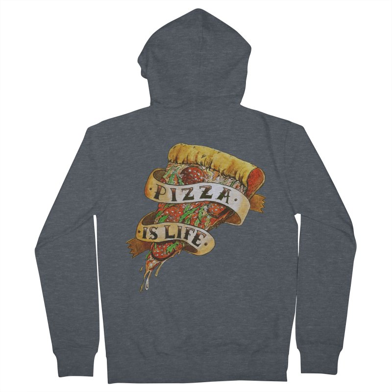 Pizza Is Life Women's French Terry Zip-Up Hoody by miskel's Shop