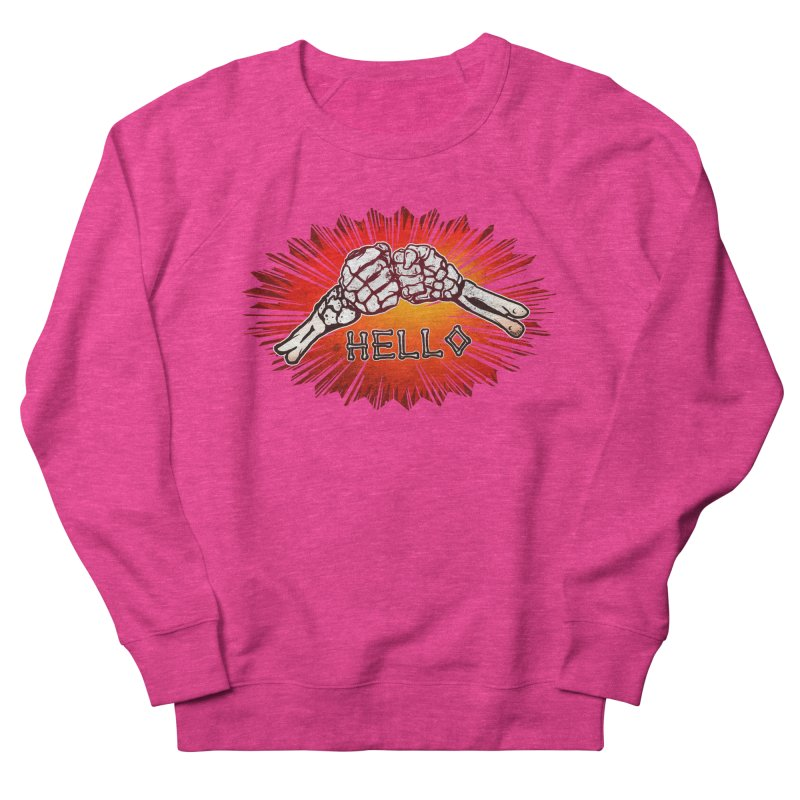Hell O Women's French Terry Sweatshirt by miskel's Shop