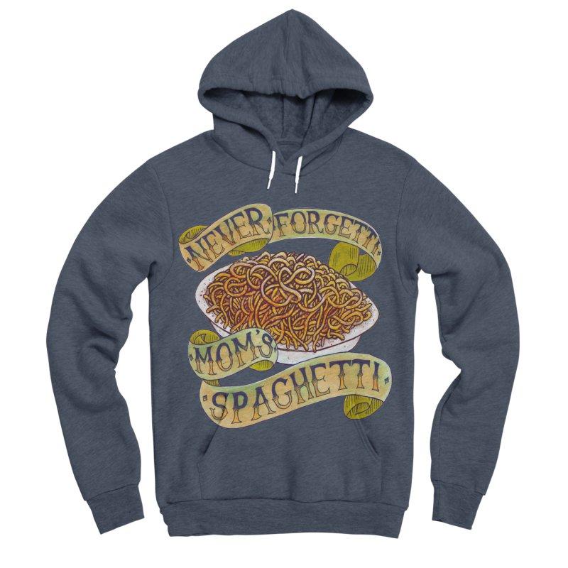 Never Forgetti Mom's Spaghetti Women's Sponge Fleece Pullover Hoody by miskel's Shop