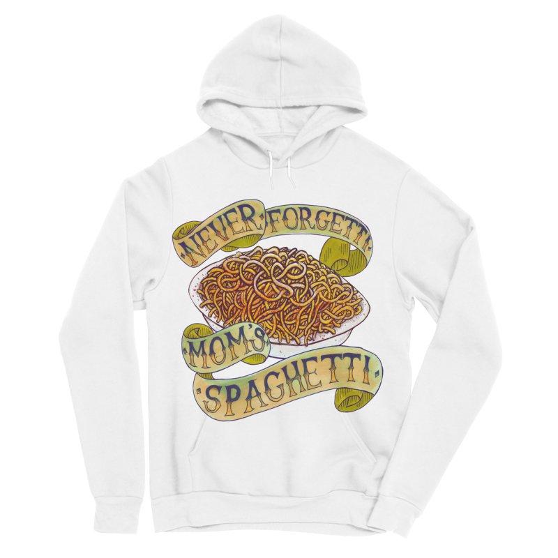 Never Forgetti Mom's Spaghetti Men's Sponge Fleece Pullover Hoody by miskel's Shop