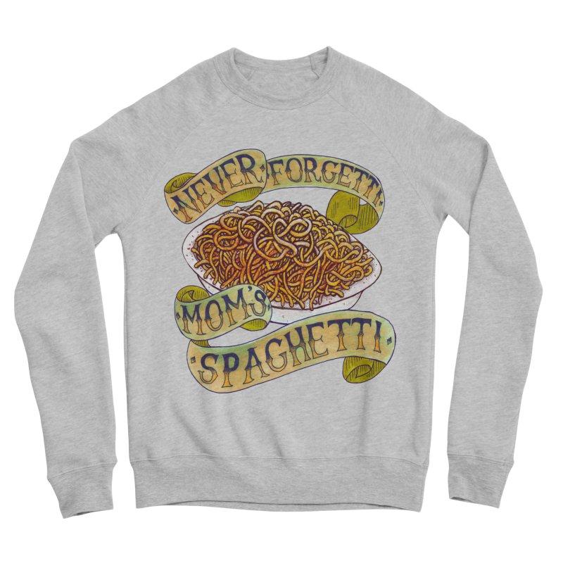 Never Forgetti Mom's Spaghetti Men's Sponge Fleece Sweatshirt by miskel's Shop