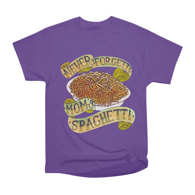 Never Forgetti Mom's Spaghetti Women's Heavyweight Unisex T-Shirt by miskel's Shop