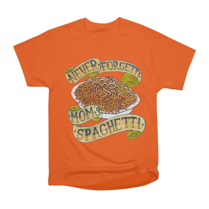 Never Forgetti Mom's Spaghetti Men's Heavyweight T-Shirt by miskel's Shop