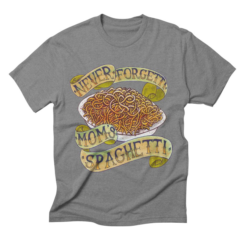 Never Forgetti Mom's Spaghetti Men's Triblend T-Shirt by miskel's Shop