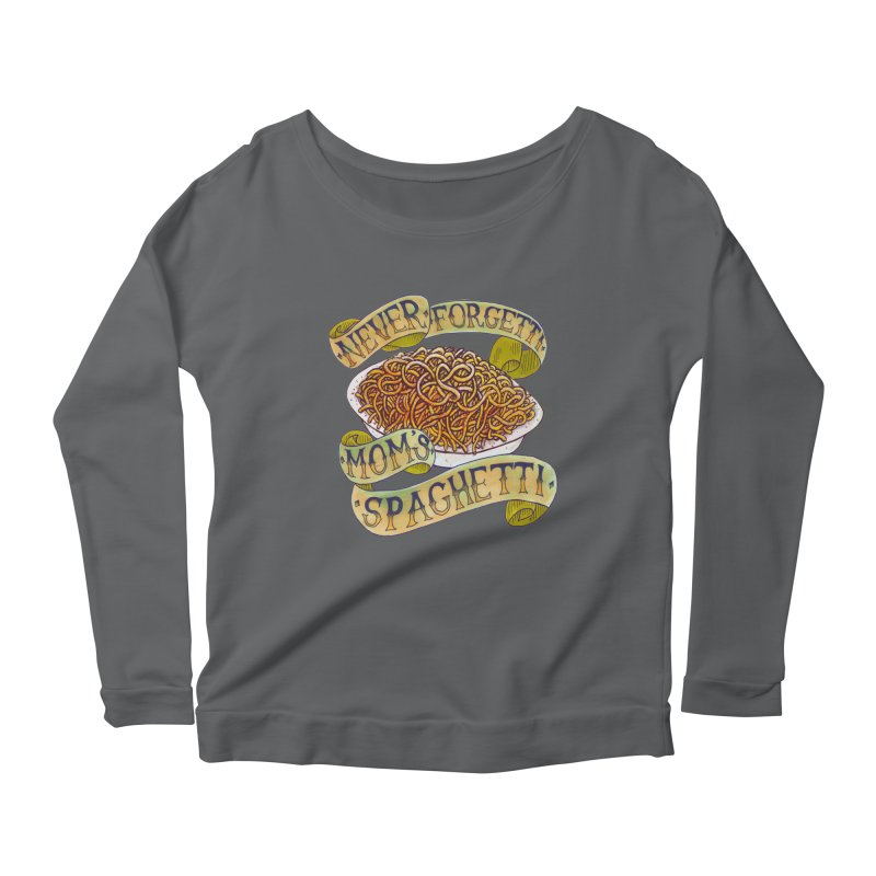 Never Forgetti Mom's Spaghetti Women's Longsleeve T-Shirt by miskel's Shop