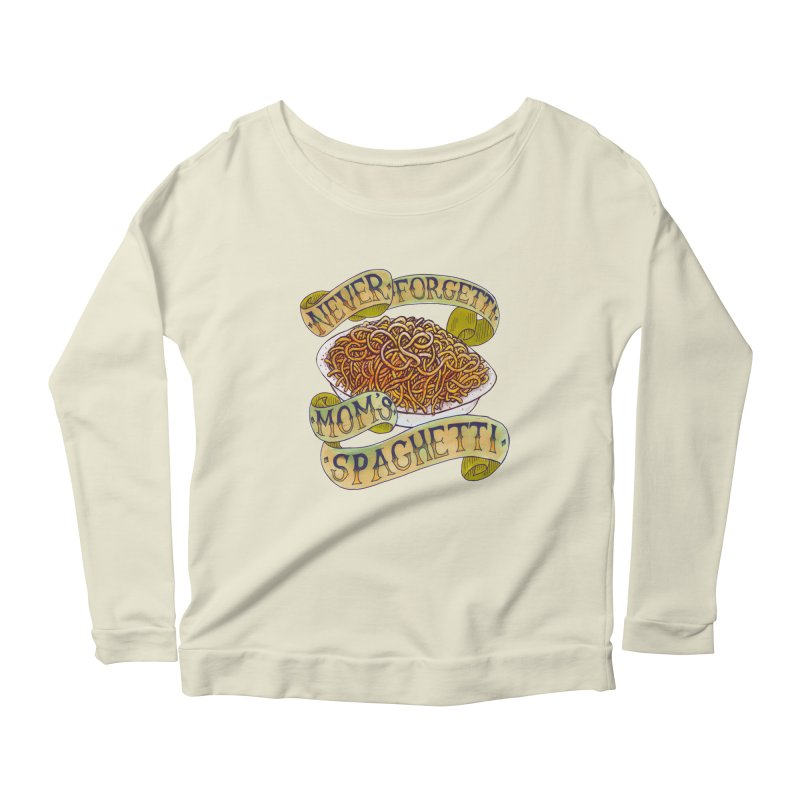 Never Forgetti Mom's Spaghetti Women's Scoop Neck Longsleeve T-Shirt by miskel's Shop