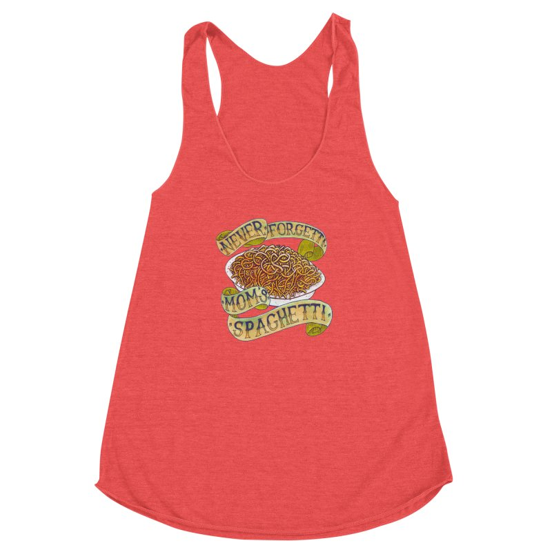 Never Forgetti Mom's Spaghetti Women's Racerback Triblend Tank by miskel's Shop