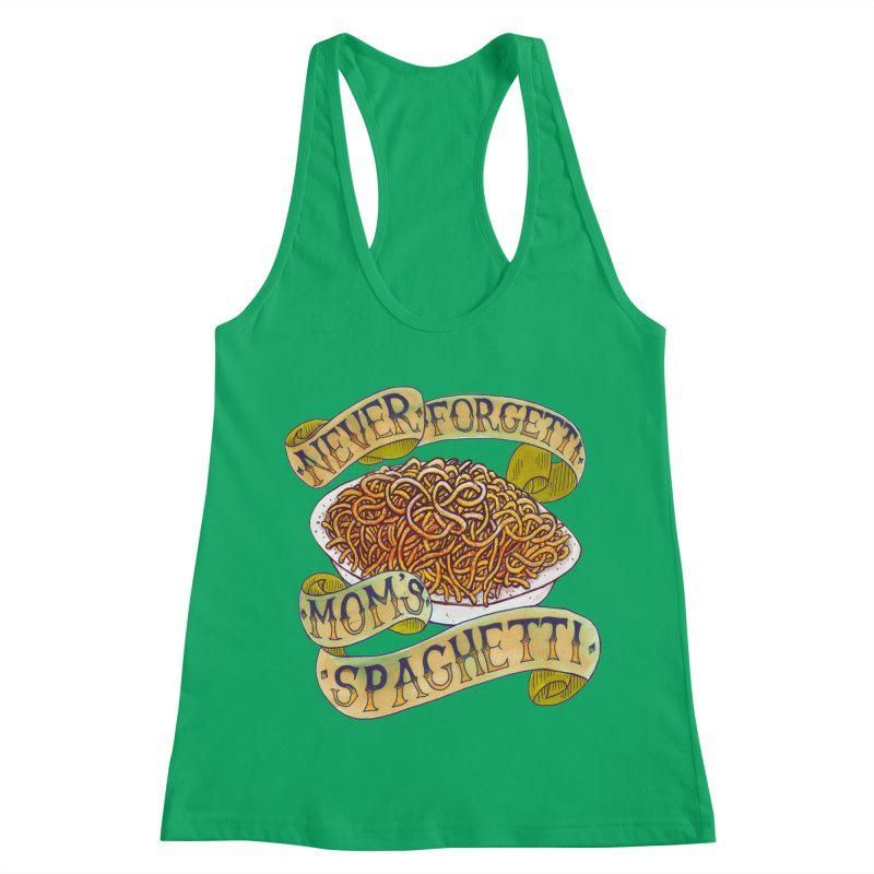 Never Forgetti Mom's Spaghetti Women's Tank by miskel's Shop